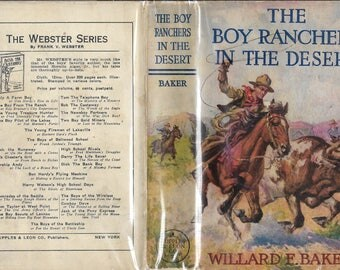 The Boy Ranchers in the Desert; or, Diamond X and the Lost Mine by Willard F. Baker 1924