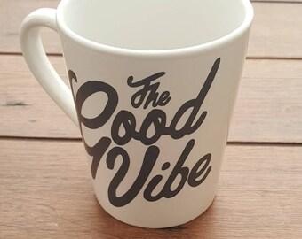Good Vibe Ceramic Mug