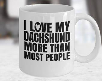 Funny Dachshund Mug, Dachshund Mug, Dachshund Gift, Dog Mug, Dog Gifts, Dachshund Lover Gift, Dog Mum Gift, Dog Dad Gift,Weiner,Doxie mama,