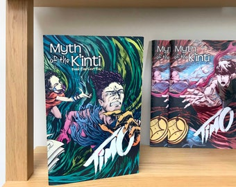 Myth of the Kinti: Timo. Fantasy Comic Book Series. Book One Part Two