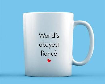 World's Okayest Fiancé Mug
