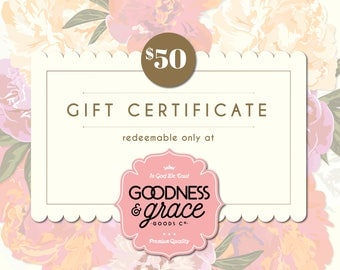 50 Dollar Goodness & Grace Gift Certificate