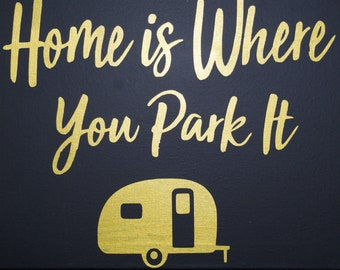 Home Is Where You Park It Canvas Painting With Vinyl Lettering - Wall Art - Painting - Picture - Family