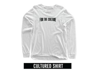 For the Culture Shirt