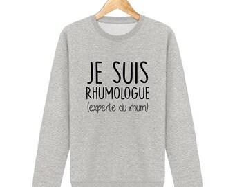 Sweatshirt I am an expert rum rhumologue