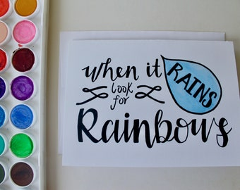 When It Rains Look For Rainbows - Handmade Motivational Greeting Card - Set of 8- Encouraging