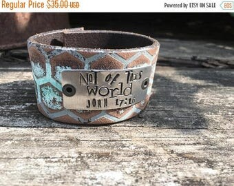 40% OFF- Stamped Leather Cuff-Not of This World-Scripture Cuff-Personal Gift