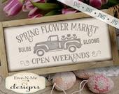 Spring SVG - Flower Market svg - Bulbs Blooms svg - Spring Flower svg - Spring Market - Old Truck SVG - Commercial Use svg, dxf, png, jpg