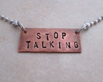 stop talking necklace stainless steel oxidized copper