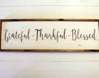 Grateful- Thankful- Blessed SIGN