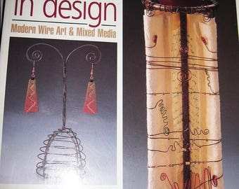 CLEARANCE Wire in Design Modern Wire Art and Mixed Media Over 12 Projects Guide to Basic Techniques by Barbara A McGuire