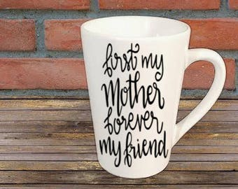 Mother Friend Mug Coffee Cup Gift Home Decor Kitchen Bar Gift for Her Him Any Color Personalized Custom Jenuine Crafts