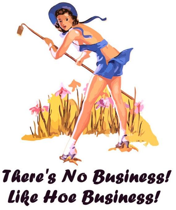 "Theres no business like hoe business pinup girl abstract printable wall art original digital download graphics 9.8"" x 11.7"""