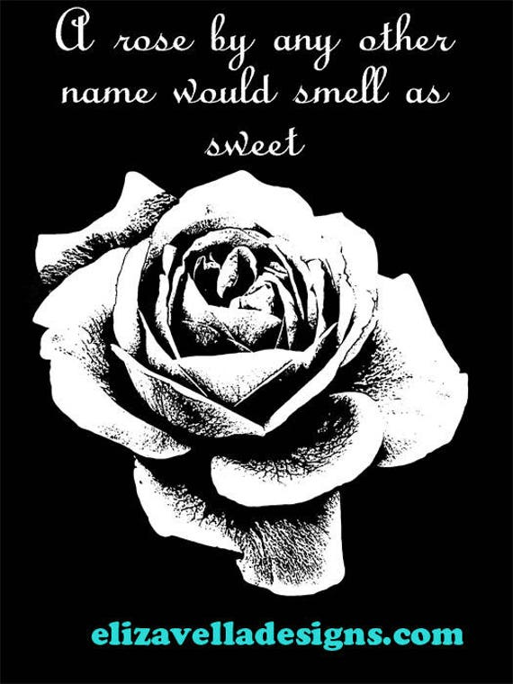a rose by any name quotes printable art Image Download graphics illustration roses plants black and white jpg png