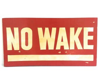 "Vintage Wooden ""NO WAKE"" Sign ~ Hand painted wood sign ~ Lake House, Beach House, Cabin decor"