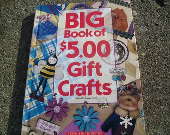 Big Book of 5.00 Gift Crafts