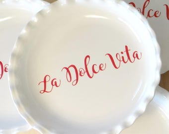 Personalized Plain Pie Plate - Personalised Pie Dish - La Dolce Vita Pie Dish - Easy as Pie Plate - As seen on Giadas Holiday Handbook