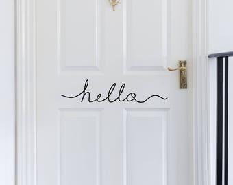 Hello -Custom Vinyl Decal - Vinyl Decal - Door Decal - Door Decor - Welcome Sign - Door