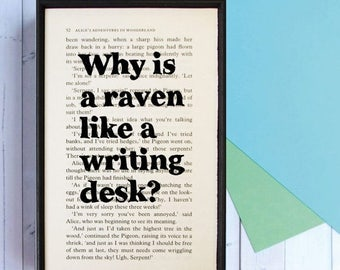 SUMMER SALE Alice in Wonderland Print - Wall Art - Book Page Art  - Office Decor - Gift for Writers - Framed Art - Why Is A Raven Like A Wri