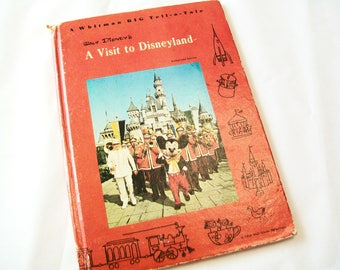 1960s Disneyland Book, A Visit to Disneyland, Whitman Big Tell A Tale Book, 1965