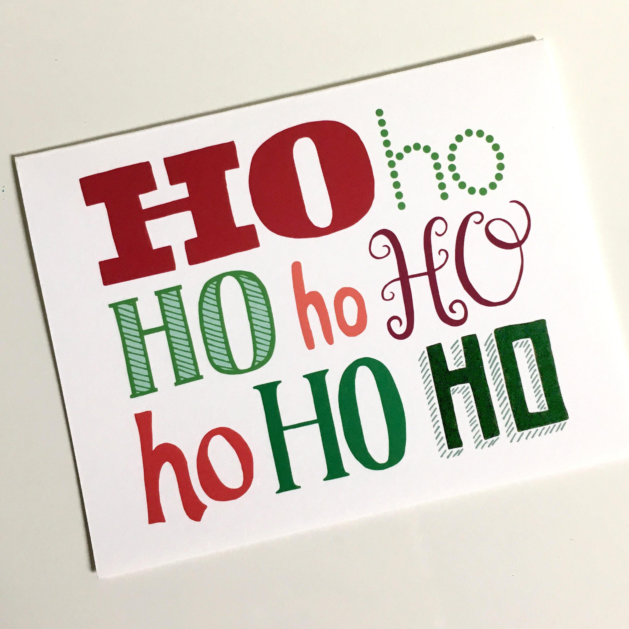 Ho Ho Ho holiday card, greeting card, hand-drawn card, lettering ...