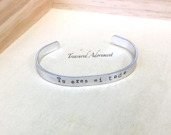 READY TO SHIP,  Tu eres mi todo, Hand Stamped Cuff Bracelet, Gift for Wife, unisex bracelet, holiday gift, you are my everything, fiancé