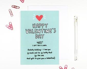 Happy Valentine's Day I Got You A Card Card Romantic Valentine Romantic Card Anti Valentine's Day
