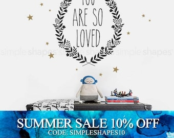 You Are So Loved Quote Lettering Wall Decal