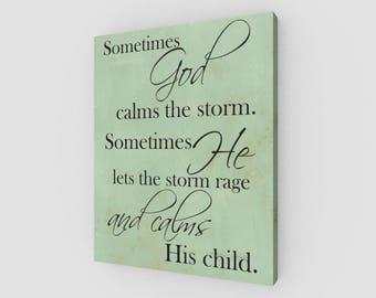 Sometimes God Calms the Storm, Canvas Print, Inspirational Saying, Christian Decor, Wall Hanging, Inspirational Canvas, Prayer