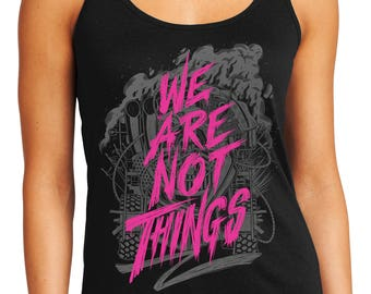 Mad Max Shirt Fury Road tank top  | We Are Not Things Mad Max tank top | Imperator Furiosa tank top | Available in Plus Sizes