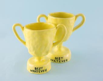 Ceramic Trophy: Best Whatever