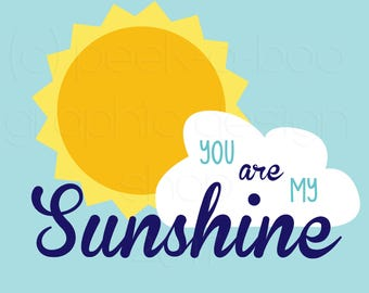 You are My Sunshine SVG Cut File   Silhouette Cut File   Cricut Cut File   SVG Cut File   Commercial Use SVG