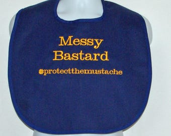 Custom Funny Adult Bib, Protect The Mustache, Mans, Messy Bastard, Personalized With Name, No Shipping Charge, Ready To Ship TODAY 1210