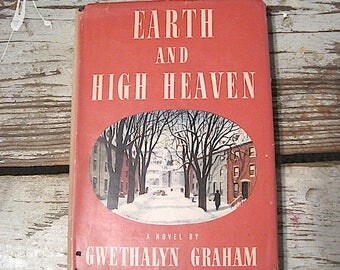 1944 Earth & High Heaven by Gwethalyn Graham