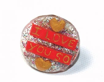 Round ring with messages of love, resin and polymer clay, glitter