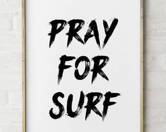 FLASH SALE til MIDNIGHT Pray for Surf print #2, Surf Decor, Surf quote, beach photos, surf home decor, boys room