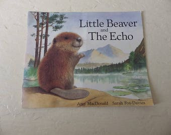 Children's Book: Little Beaver and the Echo, Softcover Booklet, 1990