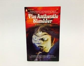 Vintage Paranormal Book The Authentic Shudder by Warren Armstrong 1967 Paperback
