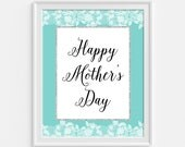 Happy Mother's Day Sign, Happy Mother's Day Print, Turquoise & White Lace Print, 8x10, INSTANT PRINTABLE