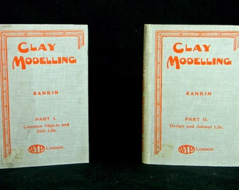 CLAY MODELLING PART 1 and 2, Hard Bound circa 1915 - 1919
