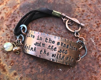 live in the sunshine, swim the sea, drink the wold air copper & leather Bracelet