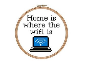Home is Where the Wifi is Funny Cross Stitch Pattern Chart Instant Download