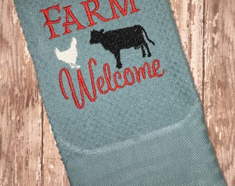 Farm Welcome kitchen hand towel - kitchen linens - farm kitchen - farm towel - house warming gift - made to order