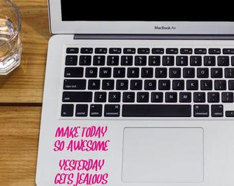 Make Today Awesome Decal, Make Today Awesome, Be Awesome Decal, Inspirational Decal, Inspirational Quote, Car Decal, Laptop Sticker, Phone