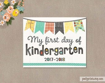 First Day of Kindergarten Printable Sign - 8 x 10 Printable First Day of School Sign - INSTANT DOWNLOAD - 503