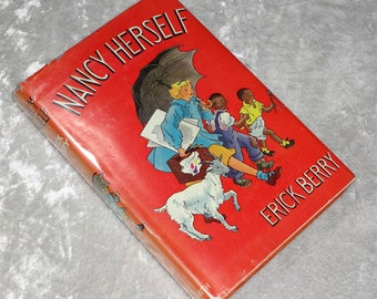 Nancy Herself by Erick Berry, Vintage 1938 Children's Book with Dust Jacket, FREE SHIPPING