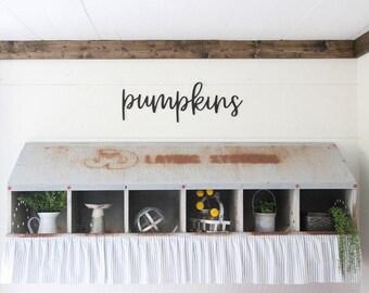 pumpkins Sign Farmhouse Decor