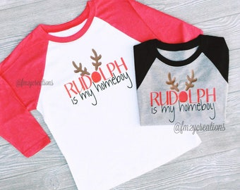 ADULT Christmas Shirt / Rudolph is My Homeboy/ Rudolph shirt / Rudolph Christmas Shirt / Funny Shirt / Raglan Holiday Shirt