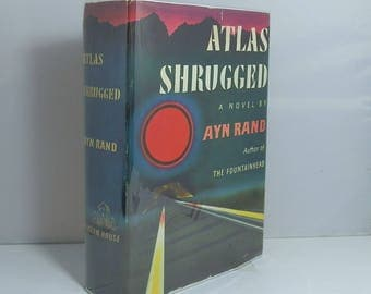 Atlas Shrugged First Edition First Printing with Original Dust Jacket. 1957 Collectible Vintage Book by Ayn Rand.