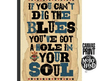 "large 24""x36"" - stretched on wood frame - archival quality -  Blues art print - huge, framed - dig the blues"